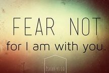 Reasons You Shouldn't Fear / What are you afraid of? Whatever it is, the Bible reassures us that we don't need to fear. Let's explore all of the reasons you shouldn't fear! / by GodLife.com