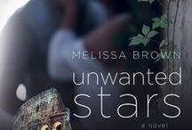Unwanted Stars  / I know well what I am fleeing from but not what I am in search of.  ~Michel de Montaigne  (Originally titled: Dream in the Year) / by Melissa Brown