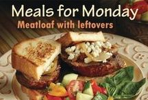 Meals for Monday / Great ideas for Monday night dinner!