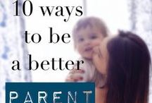 Parenting hacks / Tips and insights into being a better parent (or making parenting easier!)