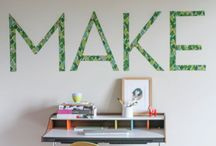 Make. / by Jennifer Bilton