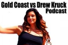 Gold Coast vs Drew Kruck - Podcast Show / Gold Coast vs Drew Kruck