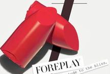 Foreplay / by Laura Mercier