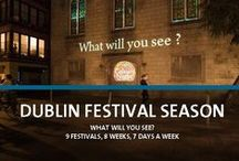 Dublin Festival Season / 9 festivals, 8 weeks, 7 days a week, we're exhausted just thinking about it….Dublin Festival Season has arrived!  / by Visit Dublin