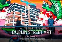 Dublin Street Art / We've compiled our top picks of street art in Dublin, have you any favourites to add to our list?   Share your photos with us using #LoveDublin on Facebook, Twitter, Pinterest and Instagram! / by Visit Dublin