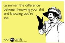 Literary: Grammar/Editing / Once an English major, always an English major. Editing is my job. Proofreading is both a curse and a blessing.