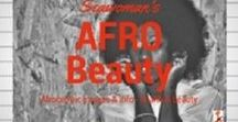 Afro Beauty / Afro Beauty - images celebrating the diverse beauty for women of colour, articles and recipes for us to be informed and healthy Short code: http://bit.ly/SCMAfroBeauty