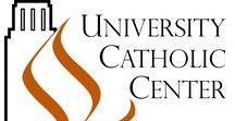 University Catholic Center at The University of Texas at Austin / The University Catholic Center is the home of Catholic campus ministry at the University of Texas at Austin.  Paulist Fathers have served as Catholic campus ministers in Austin, Texas, since 1908.