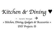 ♥♥♥ K & D --> / Kitchen & Dining ♥  + Gadgets & Accessories