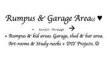 ♥♥♥ R --> / Rumpus + Kids Areas, Garage + Sheds & Bar Areas, Art Room & Study Nooks