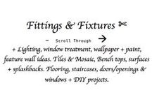 ♥♥♥ F & F --> / Fittings & Fixtures;   Include: Lighting, Window Treatment, Wallpaper + Paint, Feature Wall, Tiles/ Mosaic + Surfaces/ Bench tops + Splash backs, Flooring, Staircases, Doors/Opening & Windows + DIY Projects