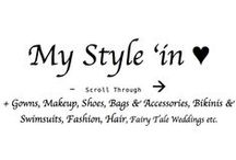 ♥♥♥ STYL'IN --> / Gowns, Makeup, Shoes, Bags & Accessories, Bikinis & Swimsuits, Fashion, Hair, Fairy Tale Weddings