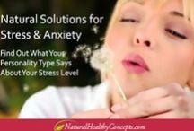 Natural Stress Relief / by Natural Healthy Concepts