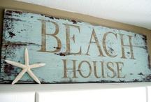 Beach Home / by Sharon Robertson