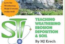 Teaching Weathering / Teaching Weathering, Erosion & Deposition and Soil Formation Ideas. Going for great active learning teaching ideas!