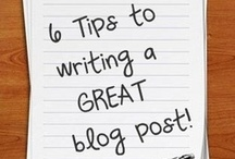 Blogging Tips / Tips on how to be a better Blogger