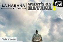 What's On Havana / Our articles from the monthly guide to all things Havana