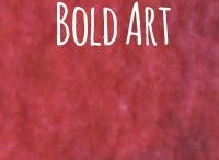 Bold Art! / This beautiful artwork speaks to me timelessly.