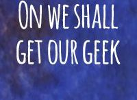 On get our geek we will / Let's pin our SciFi and geekery here #nerdy #happy