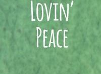 Lovin' Peace / Peace messages from around the world