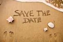 Save the Date!!! / by Nancy Fraser Lord