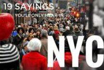 New York / Living in a New York state of mind!