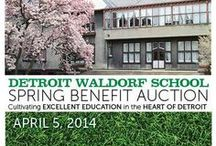 Spring Benefit Auction: Cultivating Excellent Education in the Heart of Detroit / Saturday, April 5th at 6pm @ Detroit Waldorf School Dinner, Entertainment, Live and Silent Auctions