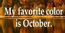Hello October / A beautiful time of the year, fall decor, decorations and fun stuff. That's how I see October.