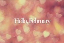 Hello February / Romantic February and lots of hearts.