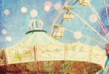 carrousel, farris wheel & carnival rides / by Cathy Hill