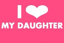 Daughter  / I have one beautiful teenage Daughter.