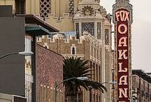 Oakland, CA / The things to know about this awesome city!