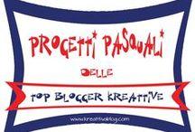 TopBloggerKreattive / tutti i tutorial realizzati dalle TopBloggerKreattive e le loro segnalazioni speciali!!!