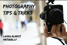 Photography Tips and Tricks / Photography Tips and Tricks