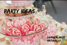 Party Ideas / Great ideas for Birthday and other parties