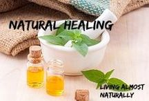 Natural Healing / Collaboration of ways to heal your body naturally