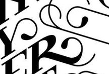 Typography and calligraphy / by Lejla Kevric
