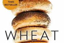 Food Stuffs ~ Wheat Belly