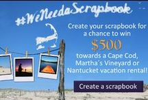 WeNeedaScrapbook / Summer Photo Scrapbook Contest We invite you to gather the highlights of your Cape Cod, Nantucket or Martha's Vineyard vacation through pictures, captions, and stories. Arrange your memories onto an online scrapbook, and then share them with your special people. This cherished scrapbook will be yours to keep forever as a reminder and invitation to get back to the Cape. Plus, your scrapbook will be entered into our contest for a chance to win $500 towards your next Cape or Islands vacation / by WeNeedaVacation.com Cape Cod