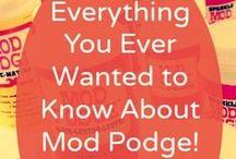 Mod Podge / by Tara Tevepaugh