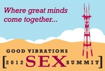 Sex Summit 2012 / by Good Vibrations