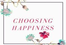 Choosing Happiness / by Cat @ Yellow Days Blog