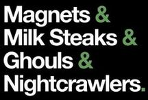 Always Sunny love! / Magnets, milk steaks, ghouls and other awesome stuff.
