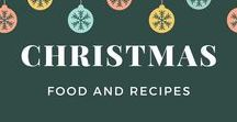 Christmas Food and Recipes / A collection of festive family focused Christmas food and recipe ideas.
