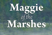 Maggie of the Marshes / Possible images and settings from novel
