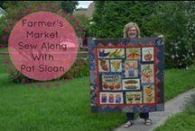 Pat Sloan Farmer's Market Sew Along! / Sew your own Farmer's Market with Pat Sloan!  http://blog.patsloan.com/201516-farmer-market-sew-along/ / by Pat Sloan