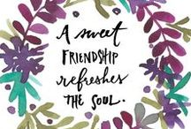 Life: Friendship / All about #friends and #friendship