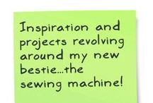 Fabric & Sewing / Inspiration and projects revolving around my new bestie...the sewing machine!
