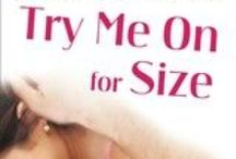 Try Me On For Size (Classy 'n' Sassy Book 1) / Welcome to all things TRY ME ON FOR SIZE! Scroll through and check out lots of pins about the first book in the Classy n Sassy series :)