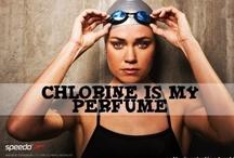 Chlorine Is My Perfume / I swim / by Erin Curran